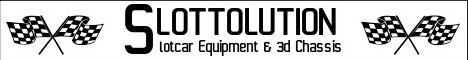 Slotcar Equipment und 3D Chassis